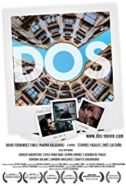Dos (2011) Poster - Movie Forum, Cast, Reviews