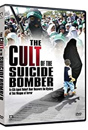 The Cult of the Suicide Bomber Poster