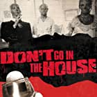 Don't Go in the House (1979)