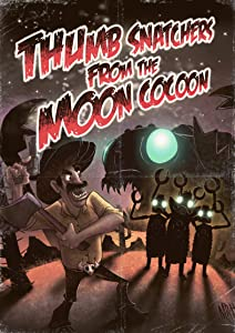 Hollywood movies mkv download Thumb Snatchers from the Moon Cocoon [x265]