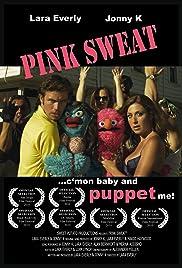 Pink Sweat Poster
