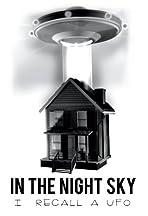In the Night Sky: I Recall a UFO