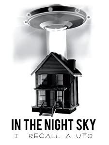Top downloaded movies 2018 In the Night Sky: I Recall a UFO by [4K