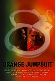 Orange Jumpsuit Poster