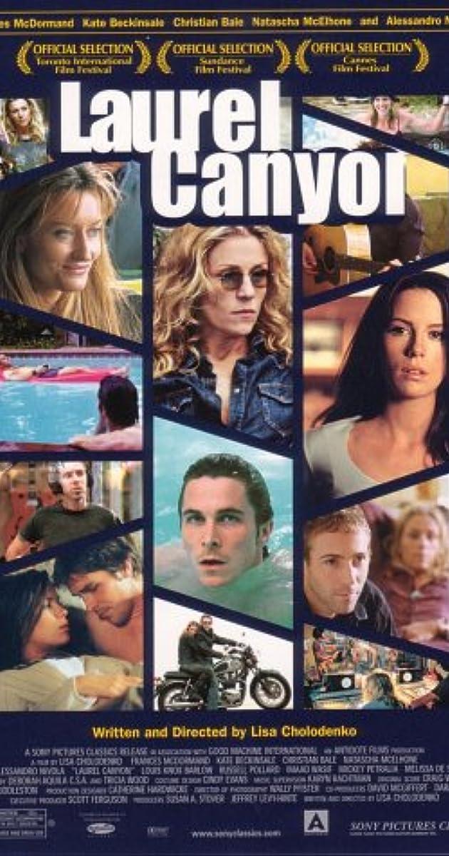 Laurel Canyon (2002): เธอ…ผู้หญิงไม่ธรรมดา