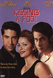 Kissing a Fool (1998) Poster - Movie Forum, Cast, Reviews