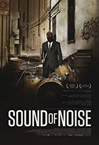 Primary photo for Sound of Noise