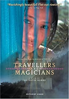 Travelers and Magicians (2003)