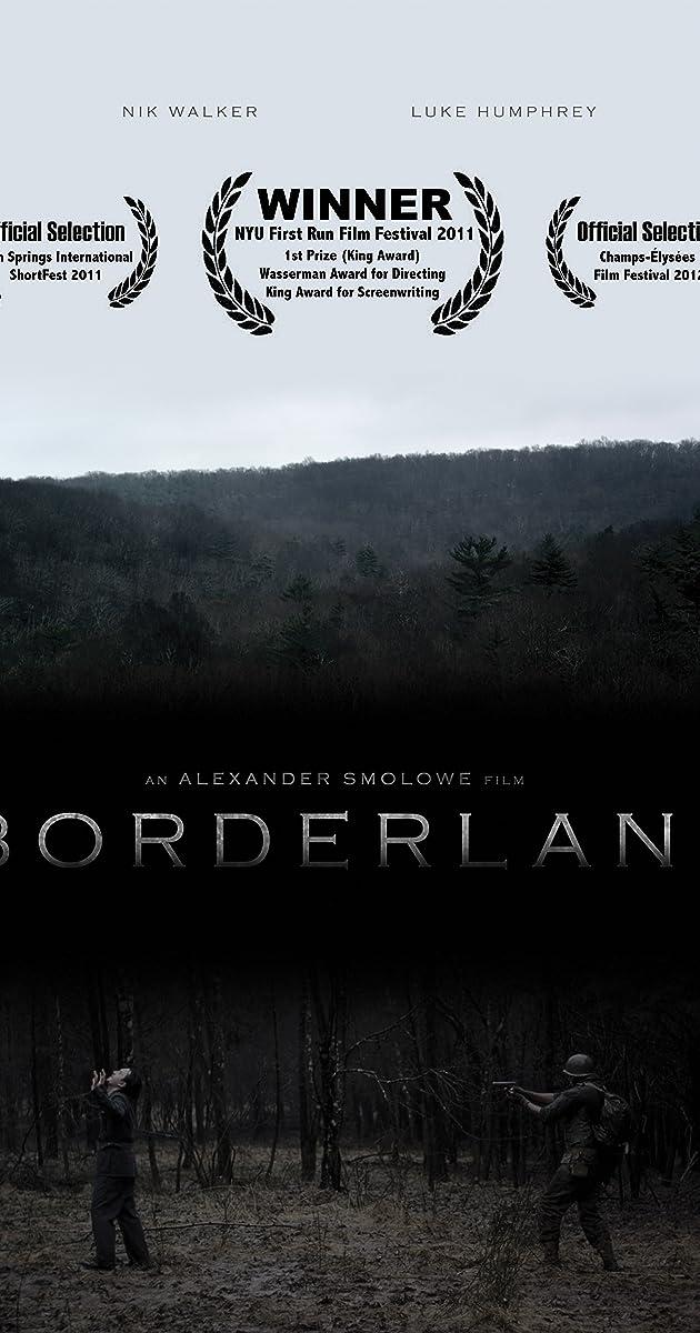 Borderland (2012) - IMDb