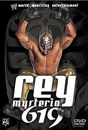 Rey Mysterio: 619(2003) Poster - Movie Forum, Cast, Reviews