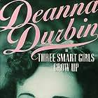 Deanna Durbin in Three Smart Girls Grow Up (1939)