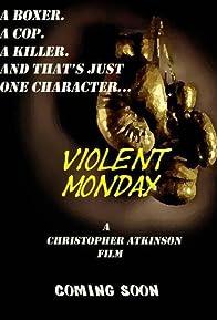 Primary photo for Violent Monday