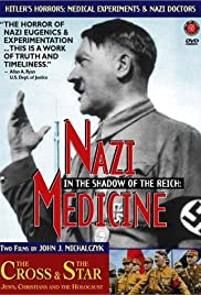 In the Shadow of the Reich: Nazi Medicine(1997) Poster - Movie Forum, Cast, Reviews