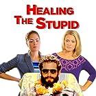 Healing the Stupid (2013)