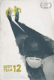 Body Team 12 Poster