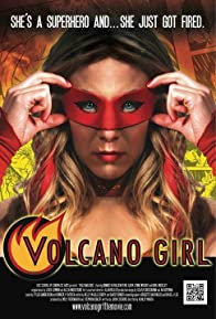 Primary photo for Volcano Girl