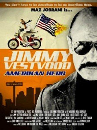 Jimmy Vestvood: Amerikan Hero (2016)
