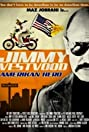 Jimmy Vestvood: Amerikan Hero (2016) Poster