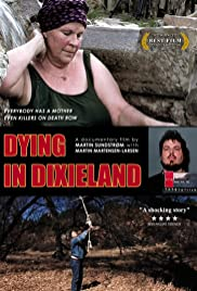 Dying in Dixieland Poster