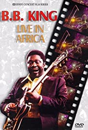 B.B. King: Live in Africa Poster