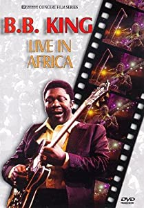 B.B. King: Live in Africa none