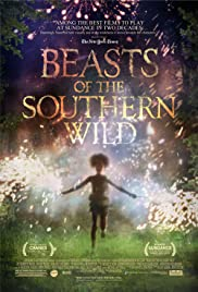 Beasts of the Southern Wild (2012) Poster - Movie Forum, Cast, Reviews