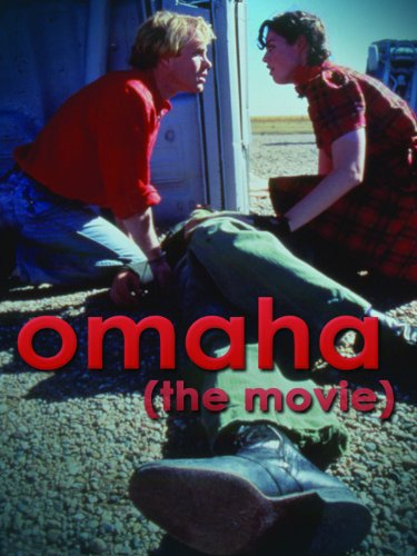 Omaha (The Movie) (1995)