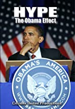 Hype: The Obama Effect