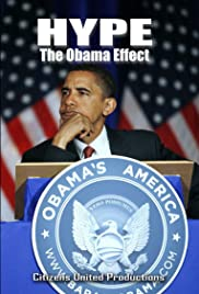 Hype: The Obama Effect Poster