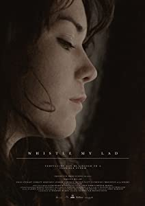Watch free movies online now Whistle My Lad by [480x360]
