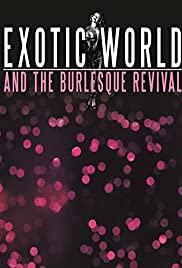 Exotic World and the Burlesque Revival Poster