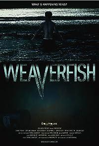 Primary photo for Weaverfish