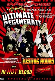The Ultimate Degenerate (1969) Poster - Movie Forum, Cast, Reviews