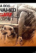 A Dog Named Gary