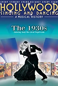 Primary photo for Hollywood Singing and Dancing: A Musical History - The 1930s: Dancing Away the Great Depression