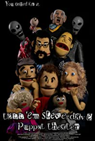 Primary photo for Tell 'Em Steve-Dave Puppet Theatre
