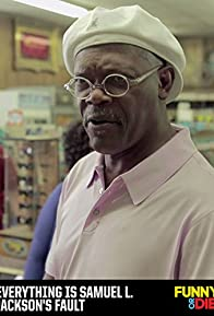 Primary photo for Everything Is Samuel L. Jackson's Fault