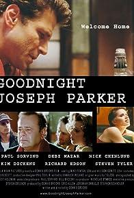 Primary photo for Goodnight, Joseph Parker