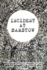Incident at Barstow Poster