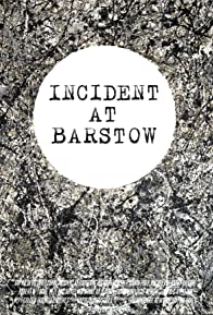Primary photo for Incident at Barstow