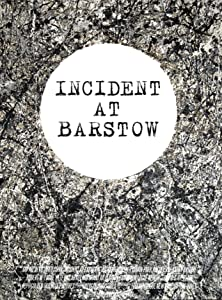 Regarder le film gratuitement méga Incident at Barstow by Tom Newth USA [640x640] [720p]