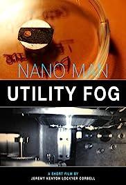 Nano Man: Utility Fog Poster