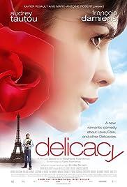 La délicatesse(2011) Poster - Movie Forum, Cast, Reviews