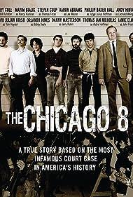 The Chicago 8 (2012) Poster - Movie Forum, Cast, Reviews