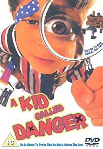 A must watch english movies A Kid Called Danger USA [mp4]
