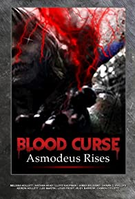 Primary photo for Blood Curse II: Asmodeus Rises