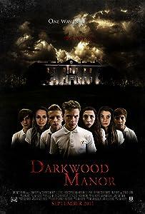 Downloading dvd movies Darkwood Manor UK [1020p]