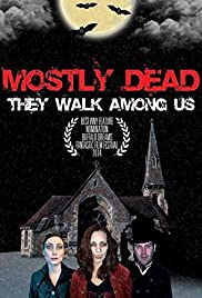 Mostly Dead Poster