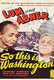 Norris Goff and Chester Lauck in So This Is Washington (1943)