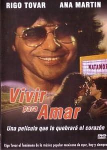 Notebook movie for free download Vivir para amar Mexico [FullHD]